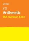 KS1 Maths - Arithmetic SATs Question Book : 2018 Tests - Book