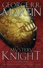 The Mystery Knight : A Graphic Novel - Book