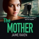 The Mother - eAudiobook