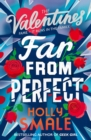 Far From Perfect (The Valentines, Book 2) - eBook