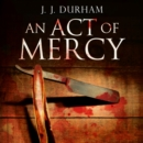 An Act of Mercy - eAudiobook