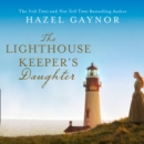 The Lighthouse Keeper's Daughter - eAudiobook