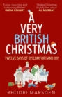 A Very British Christmas : Twelve Days of Discomfort and Joy - Book