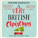 A Very British Christmas : Twelve Days of Discomfort and Joy - eAudiobook