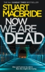 Now We Are Dead - eBook