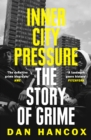 Inner City Pressure : The Story of Grime - Book