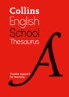 School Thesaurus : Trusted Support for Learning - Book