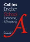 School Dictionary and Thesaurus : Trusted Support for Learning - Book