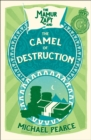 The Mamur Zapt and the Camel of Destruction - Book