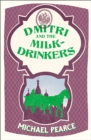 Dmitri and the Milk-Drinkers - Book