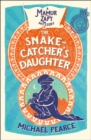 The Snake-Catcher's Daughter - Book