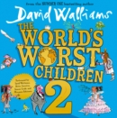 The World's Worst Children 2 - eAudiobook
