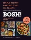 BOSH! : Simple Recipes. Amazing Food. All Plants. the Fastest-Selling Cookery Book of the Year - Book