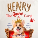 Henry the Queen's Corgi - eAudiobook