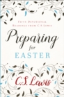 Preparing for Easter : Fifty Devotional Readings - Book
