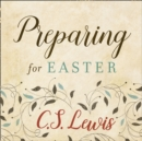 Preparing for Easter : Fifty Devotional Readings - eAudiobook