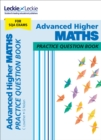 Advanced Higher Maths Practice Question Book : Extra Practice for Sqa Exam Topics - Book