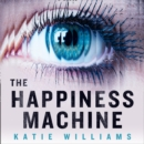 The Happiness Machine - eAudiobook