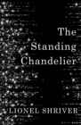 The Standing Chandelier : A Novella - Book