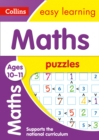 Maths Puzzles Ages 10-11 : Prepare for School with Easy Home Learning - Book