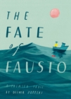 The Fate of Fausto: 'The most beautiful picture book of the year' - eBook