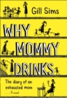 Why Mommy Drinks - eBook