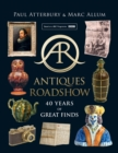 Antiques Roadshow : 40 Years of Great Finds - Book