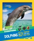 Everything: Dolphins - Book