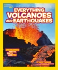 Everything: Volcanoes and Earthquakes - Book