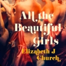 All the Beautiful Girls - eAudiobook
