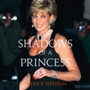 Shadows of a Princess - eAudiobook