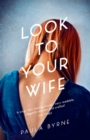 Look to Your Wife - eBook