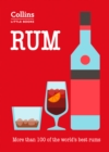 Rum : More Than 100 of the World's Best Rums - Book