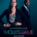 Molly's Game : The Riveting Book That Inspired the Aaron Sorkin Film - eAudiobook