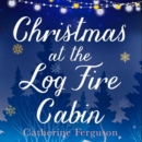 Christmas at the Log Fire Cabin - Book