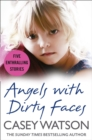 Angels with Dirty Faces - eBook