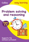 Problem Solving and Reasoning Ages 7-9 : Ideal for Home Learning - Book