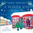 A Winter Kiss on Rochester Mews - eAudiobook