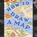 How to Draw a Map - eAudiobook