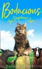 Bodacious: The Shepherd Cat - Book