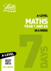 A -level Maths Year 1 (and AS) In a Week - Book