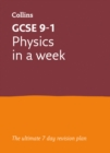 GCSE 9-1 Physics In a Week : GCSE Grade 9-1 - Book