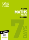 A -level Maths Year 2 In a Week - Book