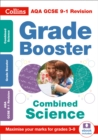 AQA GCSE 9-1 Combined Science Trilogy Grade Booster for grades 3-9 - Book