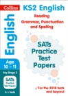 KS2 English Reading, Grammar, Punctuation and Spelling SATs Practice Test Papers : 2019 Tests - Book