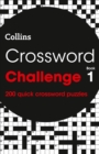 Crossword Challenge book 1 : 200 Quick Crossword Puzzles - Book