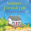 Summer at the Cornish Cafe - eAudiobook