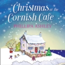 Christmas at the Cornish Cafe - eAudiobook