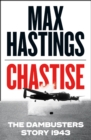Chastise : The Dambusters Story 1943 - Book