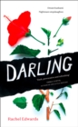 Darling : The Most Shocking Psychological Thriller You Will Read This Summer - Book